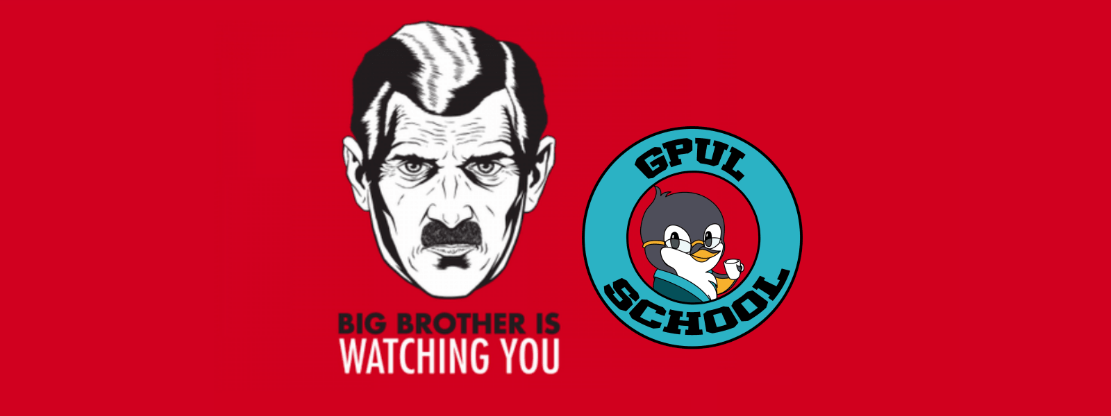 portada. Big brother is watching you, logo gpul school